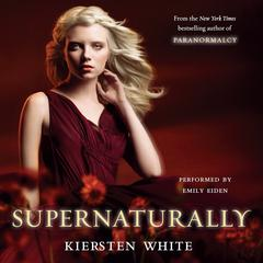 Supernaturally by Kiersten White audiobook