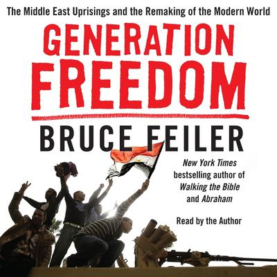 Generation Freedom by Bruce Feiler audiobook