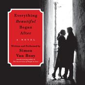 Everything Beautiful Began After by  Simon Van Booy audiobook