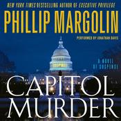 Capitol Murder by  Phillip Margolin audiobook