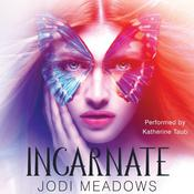 Incarnate by  Jodi Meadows audiobook