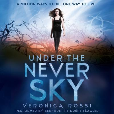 Under the Never Sky by Veronica Rossi audiobook