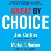 Great by Choice by  Morten T. Hansen audiobook