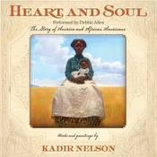 Heart and Soul by  Kadir Nelson audiobook