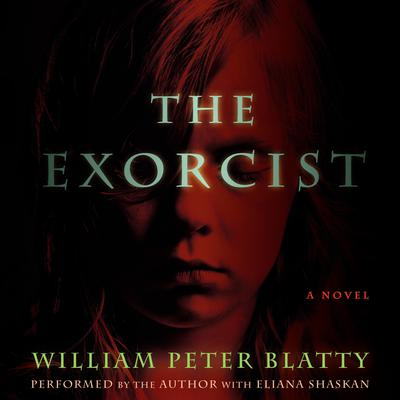 The Exorcist by William Peter Blatty audiobook