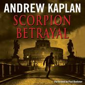 Scorpion Betrayal by  Andrew Kaplan audiobook