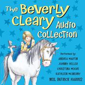 The Beverly Cleary Audio Collection by  Beverly Cleary audiobook