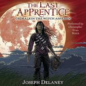 The Last Apprentice: Grimalkin the Witch Assassin (Book 9) by  Joseph Delaney audiobook