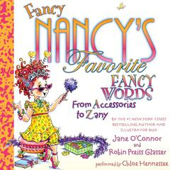 Fancy Nancy's Favorite Fancy Words by Jane O'Connor audiobook