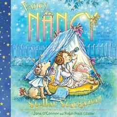 Fancy Nancy: Stellar Stargazer! by Jane O'Connor audiobook