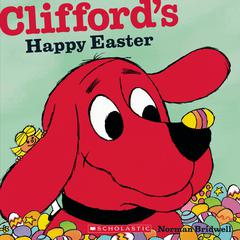 Clifford's Happy Easter by Norman Bridwell audiobook