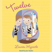 Twelve by  Lauren Myracle audiobook