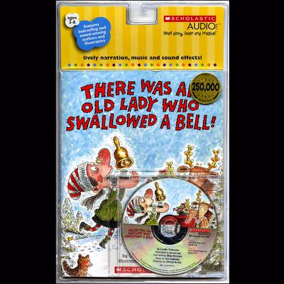 There Was an Old Lady Who Swallowed a Bell! by Lucille Colandro audiobook