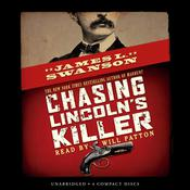 Chasing Lincoln's Killer by  James L. Swanson audiobook