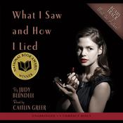 What I Saw and How I Lied by  Judy Blundell audiobook