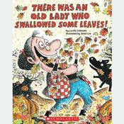 There Was an Old Lady Who Swallowed Some Leaves! by  Lucille Colandro audiobook