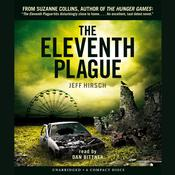 The Eleventh Plague by  Jeff Hirsch audiobook