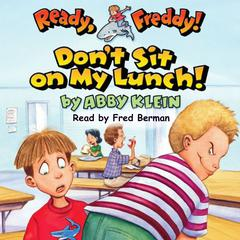 Don't Sit on My Lunch