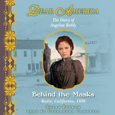 Behind the Masks by Susan Patron audiobook