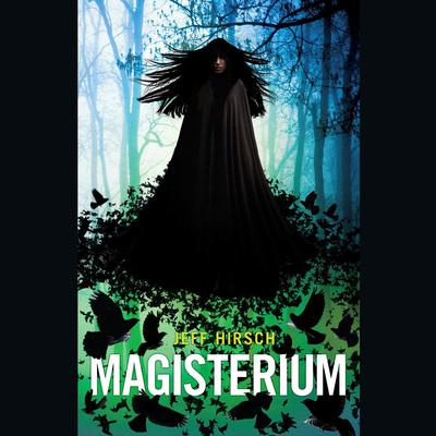 Magisterium by Jeff Hirsch audiobook
