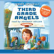 Third Grade Angels by  Jerry Spinelli audiobook