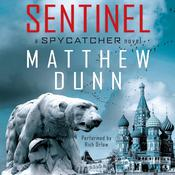 Sentinel by  Matthew Dunn audiobook