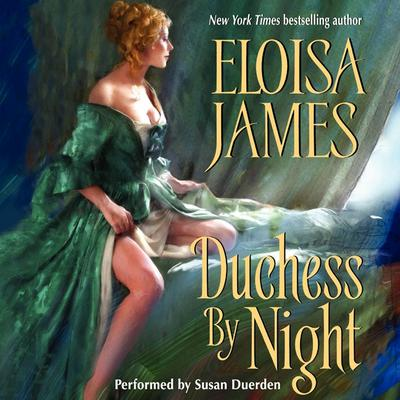 Duchess By Night by Eloisa James audiobook