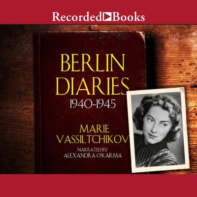 Berlin Diaries by Marie Vassiltchikov audiobook