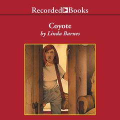 Coyote by Linda Barnes audiobook