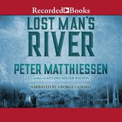 Lost Man's River by  Peter Matthiessen audiobook