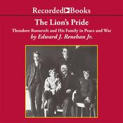 The Lion's Pride by  Edward Renehan audiobook