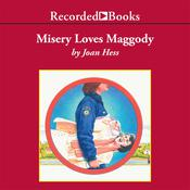 Misery Loves Maggody by  Joan Hess audiobook