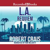 L.A. Requiem by  Robert Crais audiobook