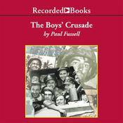 The Boys' Crusade by  Paul Fussell audiobook