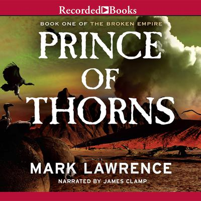 Prince of Thorns by Mark Lawrence audiobook