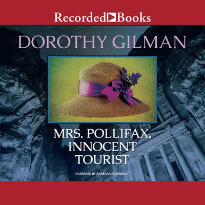 Mrs. Pollifax, Innocent Tourist by Dorothy Gilman audiobook