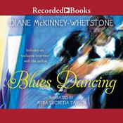 Blues Dancing by  Diane McKinney-Whetstone audiobook