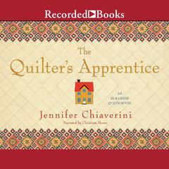 The Quilter's Apprentice by Jennifer Chiaverini audiobook