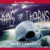 King of Thorns by  Mark Lawrence audiobook