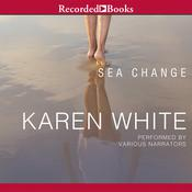 Sea Change by  Karen White audiobook