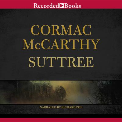 Suttree by Cormac McCarthy audiobook