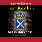Set in Darkness by  Ian Rankin audiobook