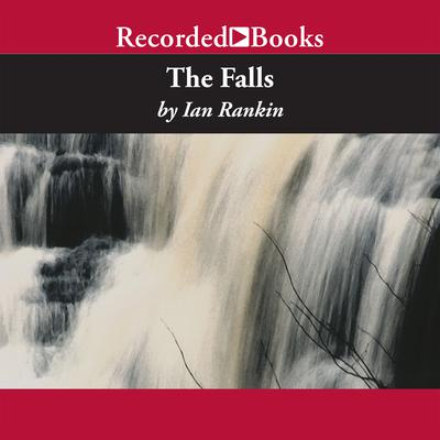 The Falls by Ian Rankin audiobook