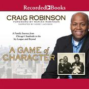 A Game of Character by  Craig Robinson audiobook