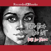 Little Black Girl Lost by  Keith Lee Johnson audiobook