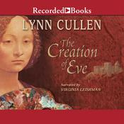 The Creation of Eve by  Lynn Cullen audiobook