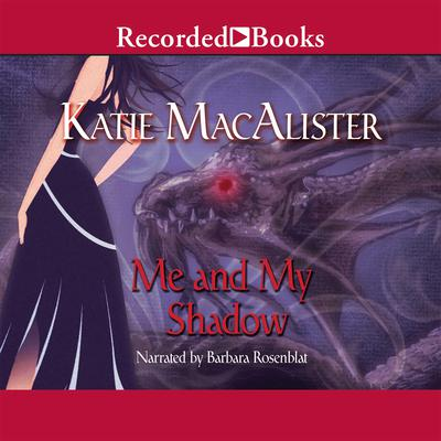Me and My Shadow by Katie MacAlister audiobook