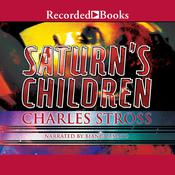 Saturn's Children by  Charles Stross audiobook