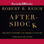 Aftershock by  Robert B. Reich audiobook