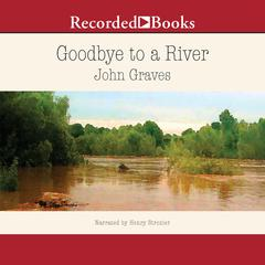 Goodbye to a River